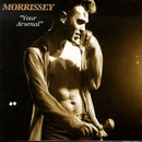 Your Arsenal (Definitive Master)/Morrissey
