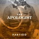 The Apologist/Partido