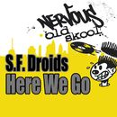 Here We Go/S.F. Droids