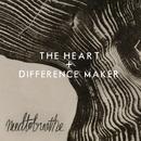 The Heart/NEEDTOBREATHE