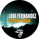 Cripton / Xenon/Loui Fernandez