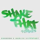 Shake That (Remixes)/Dansson & Marlon Hoffstadt