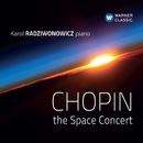 Chopin - The Space Concert/Karol Radziwonowicz