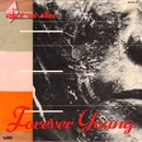 Forever Young / Welcome To The Sun/Alphaville