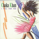 I Feel for You (Edit) / Chinatown/Chaka Khan