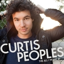 All I Want EP/Curtis Peoples