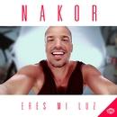 Eres mi luz (Single)/Nakor