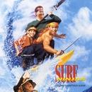Surf Ninjas - Original Soundtrack Album/Surf Ninjas