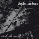 Into the Void/Blood Runs Deep