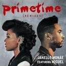 Primetime Remixes/Janelle Monáe