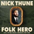 Folk Hero/Nick Thune