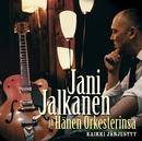 Kaikki järjestyy/Jani Jalkanen ja Hänen Orkesterinsa