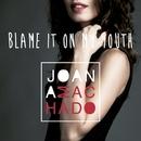 Blame it on my youth/Joana Machado