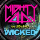 Wicked (feat. Jukka Poika)/Mighty44