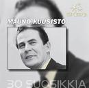 Tähtisarja - 30 Suosikkia/Mauno Kuusisto
