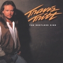 The Restless Kind/Travis Tritt
