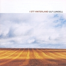 I Ett Vinterland/Ulf Lundell