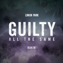 Guilty All The Same (feat. Rakim)/LINKIN PARK