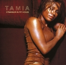Stranger In My House/Tamia