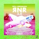 RNR 2.0 (Remixes)/Will Brennan