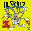 Smash The Parade/IllSkillz