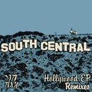 Hollywood EP (Remixes)/South Central