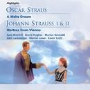 O. Straus: A Waltz Dream; J. Strauss I & II: Waltzes from Vienna/Michael Collins & His Orchestra