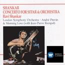 Shankar - Sitar Concerto/Morning Love/Ravi Shankar/London Symphony Orchestra/André Previn