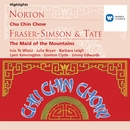 Norton: Chu Chin Chow; Fraser-Simson/Tate: The Maid of the Mountains/Michael Collins & His Orchestra/Derek Taverner