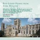 Best-Loved Hymns from York Minster/York Minster Choir/Philip Moore