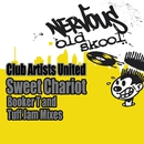 Sweet Chariot - Booker T and Tuff Jam Mixes/Club Artists United