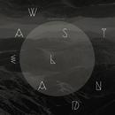 Wasteland/NEEDTOBREATHE