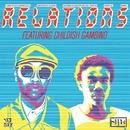 Relations (feat. Childish Gambino)/Kenna