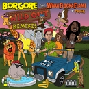 Wild Out (feat. Waka Flocka Flame & Paige) [Remixes]/Borgore