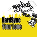 Your Love/HardSync