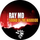 Sound Of The Warrior/Ray MD