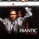 Frantic (Original Motion Picture Soundtrack)/Ennio Morricone