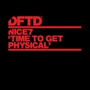 Time To Get Physical/NiCe7