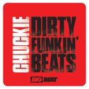 Dirty Funkin Beats/Chuckie