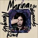 Mowgli's Road/Marina And The Diamonds