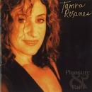 Pleasure & Pain/Tamra Rosanes