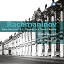 Rachmaninov: Piano Concertos 2 & 3 - Rhapsody on a Theme of Paganini/Andrei Gavrilov