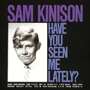 Have You Seen Me Lately?/Sam Kinison