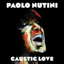Caustic Love/Paolo Nutini