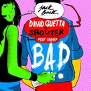 Bad (feat. Vassy) [Radio Edit]/David Guetta & Showtek