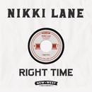 Right Time/Nikki Lane