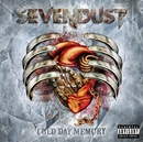 Cold Day Memory/Sevendust