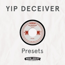 Presets/Yip Deceiver