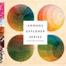Kronos Explorer Series/Kronos Quartet