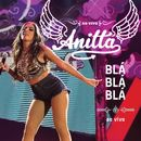Blá Blá Blá/Anitta